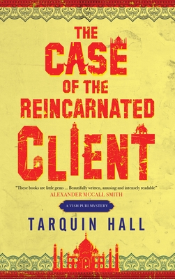The Case of the Reincarnated Client (Vish Puri Mystery #5) Cover Image
