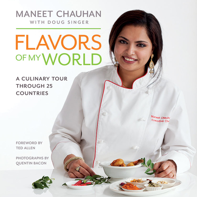 Flavors of My World: A Culinary Tour Through 25 Countries Cover Image