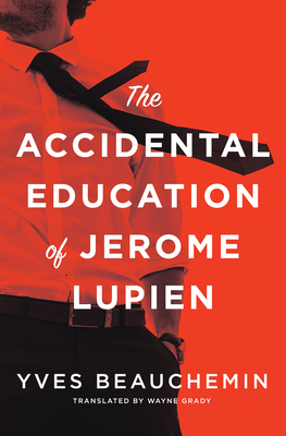 The Accidental Education of Jerome Lupien Cover Image