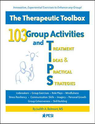 103 Group Activities and Treatment Ideas & Practical Strategies (Tips) Cover Image