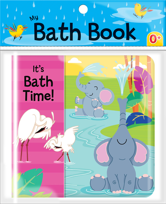 It's Bath Time (My Bath Book) Cover Image
