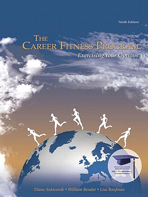 The Career Fitness Program: Exercising Your Options Cover Image