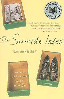 The Suicide Index: Putting My Father's Death in Order Cover Image
