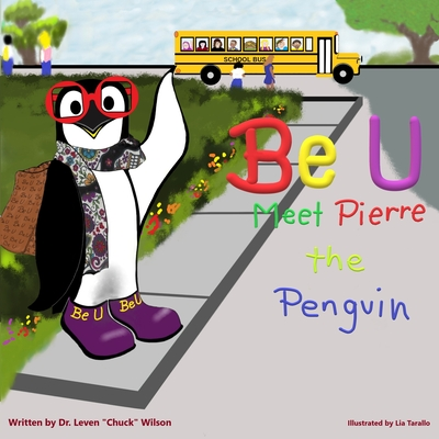 Be U: Meet Pierre The Penguin Cover Image