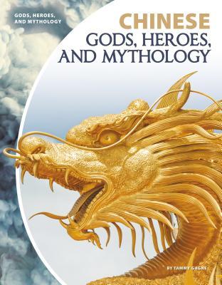 Chinese Gods, Heroes, and Mythology Cover Image