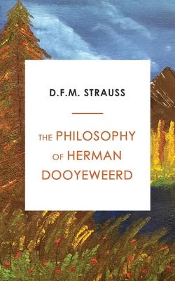 The Philosophy of Herman Dooyeweerd Cover Image