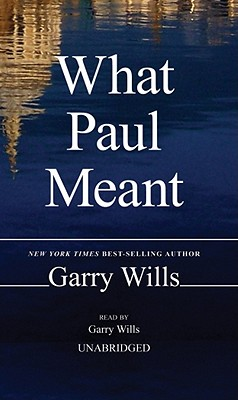 What Paul Meant Cover