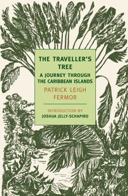 The Traveller's Tree: A Journey Through the Caribbean Islands cover