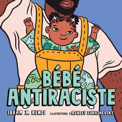 Bébé Antiraciste Cover Image