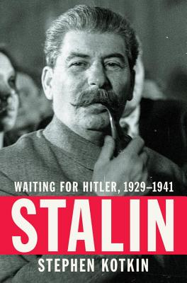 Stalin: Waiting for Hitler, 1929-1941 Cover Image