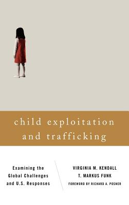 Child Exploitation and Trafficking: Examining the Global Challenges and U.S. Responses Cover Image