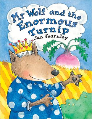 Mr. Wolf and the Enormous Turnip Cover