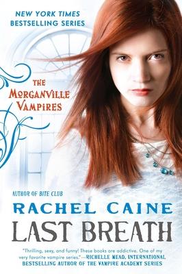 Last Breath: The Morganville Vampires Cover Image