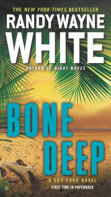 Bone Deep (A Doc Ford Novel #21) Cover Image