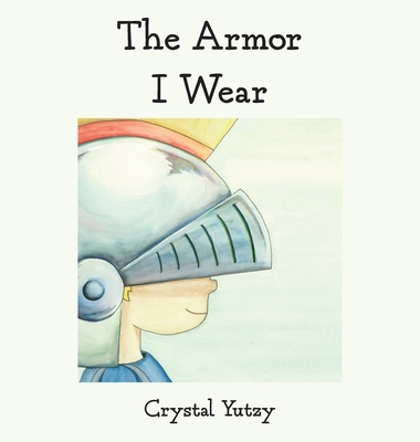 The Armor I Wear Cover Image