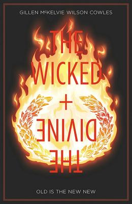 Wicked + The Divine Volume 8: Old is the New New cover image