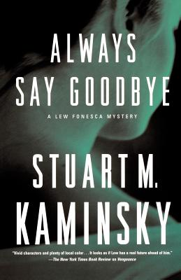 Always Say Goodbye: A Lew Fonesca Mystery Cover Image