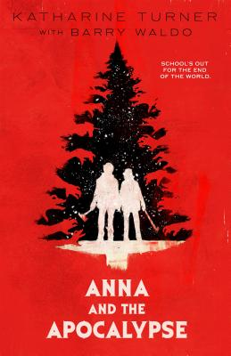 Anna and the Apocalypse Cover Image