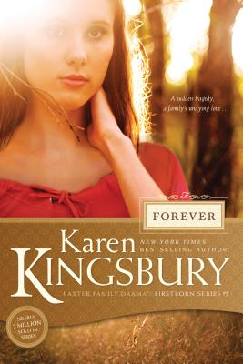 Forever (Baxter Family Drama--Firstborn #5) Cover Image