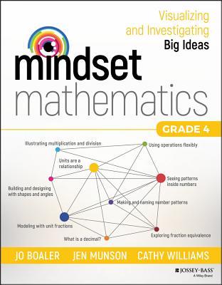Mindset Mathematics: Visualizing and Investigating Big Ideas, Grade 4 Cover Image