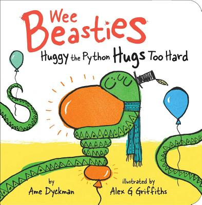 Huggy the Python Hugs Too Hard (Wee Beasties) Cover