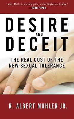 Desire and Deceit: The Real Cost of the New Sexual Tolerance Cover Image