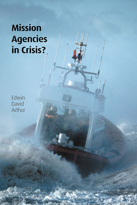 Cover for Mission Agencies in Crisis? (Regnum Studies in Mission)