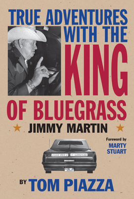 True Adventures with the King of Bluegrass Cover Image