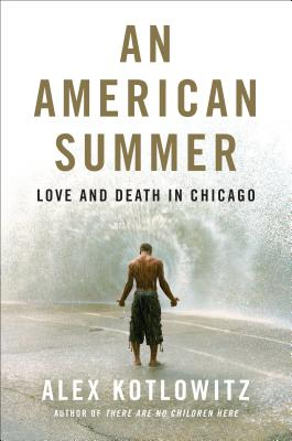 An American Summer: Love and Death in Chicago Cover Image