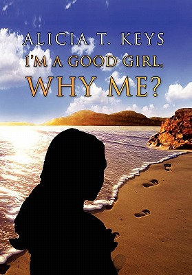 I'm a Good Girl, Why Me? Cover Image