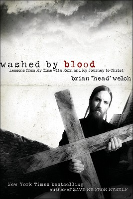Washed by Blood: Lessons from My Time with Korn and My Journey to Christ Cover Image