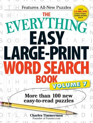 The Everything Easy Large-Print Word Search Book, Volume 7: More Than 100 New Easy-to-read Puzzles (Everything®) Cover Image