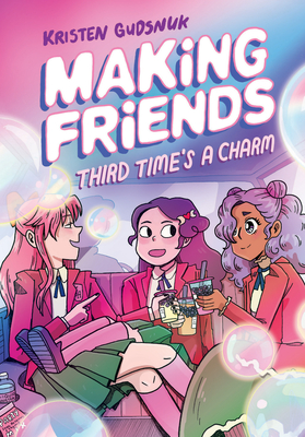 Making Friends: Third Time's a Charm (Making Friends #3) Cover Image