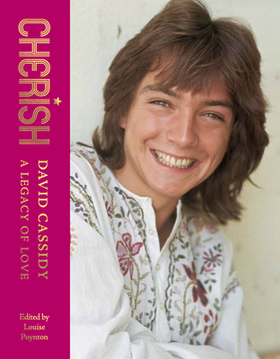 Cherish: David Cassidy—A Legacy of Love Cover Image