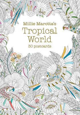 Millie Marotta's Tropical World: 30 Postcards (Millie Marotta Adult Coloring Book #5) Cover Image