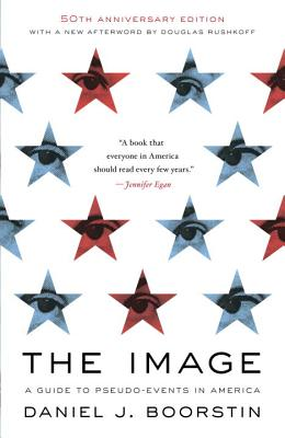 The Image: A Guide to Pseudo-Events in America Cover Image
