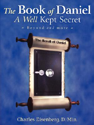 Cover for The Book of Daniel- A Well Kept Secret
