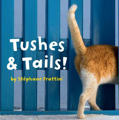 Tushes & Tails! Cover