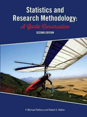 Statistics and Research Methodology: A Gentle Conversation 2nd Ed Cover Image