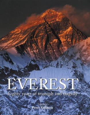 Everest: Eighty Years of Triumph and Tragedy Cover Image