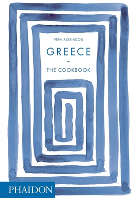 Greece: The Cookbook Cover Image