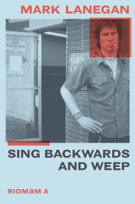 Sing Backwards and Weep: A Memoir Cover Image
