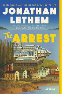 cover of The Arrest by Jonathan Lethem.