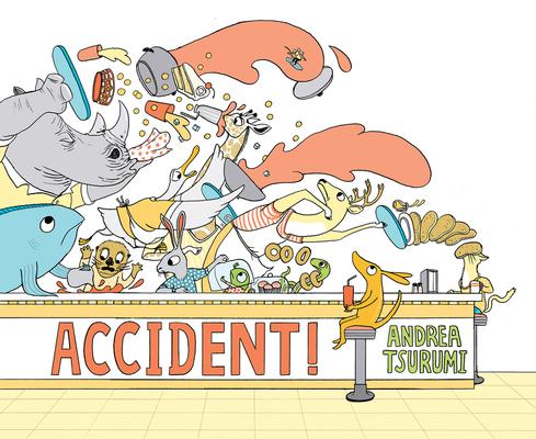 Accident! by Andrea Tsurumi