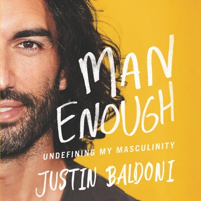 Man Enough: Undefining My Masculinity Cover Image