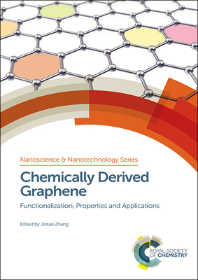 Chemically Derived Graphene: Functionalization, Properties and Applications Cover Image