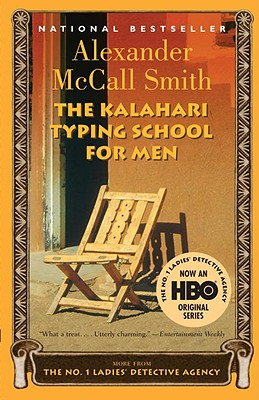 The Kalahari Typing School for Men (No. 1 Ladies' Detective Agency Series #4) Cover Image