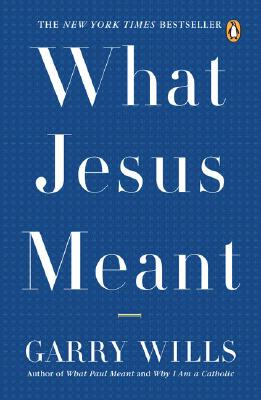 What Jesus Meant Cover Image