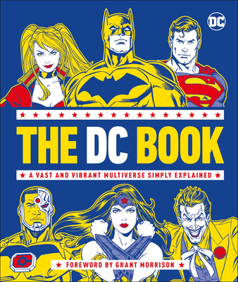 The DC Book: A Vast and Vibrant Multiverse Simply Explained Cover Image