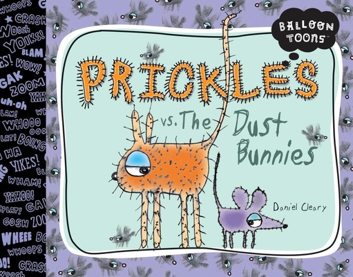 Prickles vs. the Dust Bunnies Cover